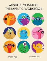Mindful Monsters Therapeutic Workbook: A Feelings Activity Book For Children (Paperback)
