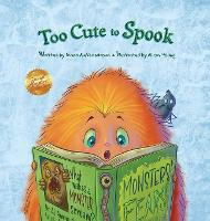 Too Cute to Spook - Special Monsters Collection (Hardback)