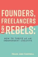 Founders, Freelancers & Rebels