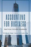 Accounting for Business: Practicalities and Strategies (Paperback)
