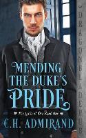 Mending the Duke's Pride (Paperback)