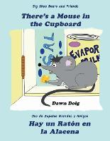 Hay un Raton en la Alacena: Una gran aventura de osos y amigos de zapatos - Una Gran Aventura de Osos y Amigos de Zapatos 5 (Paperback)