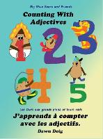 Counting with Adjectives: A Big Shoe Bears and Friends Adventure - The Big Shoe Bears and Friends Adventures 4 (Hardback)
