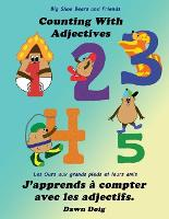 Counting with Adjectives: A Big Shoe Bears and Friends Adventure - Big Shoe Bears and Friends 2 (Paperback)