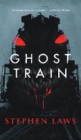 Ghost Train (Hardback)