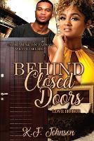 Behind Closed Doors: Love Hurts - Love Hurts 1 (Paperback)