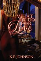 What I'd Do For Love - Crazy in Love 1 (Paperback)