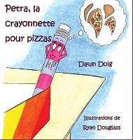 Petra, la crayonnette pour pizzas (Hardback)