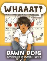Whaaat?: Celebrate the challenges and successes of a young child trying to understand a new language in a new country. (Paperback)