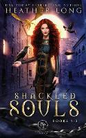 Shackled Souls: The Complete Trilogy - Shackled Souls (Paperback)