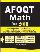 Afoqt Math Prep 2019: A Comprehensive Review and Ultimate Guide to the Afoqt Math Test (Paperback)