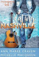 Dating Nashville (Discovering Me Book 1) - Discovering Me 1 (Hardback)
