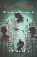 The mystery of the ancient key - Scarlett and Mason Series 1 6 (Paperback)