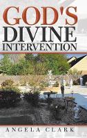 God's Divine Intervention (Hardback)