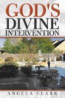 God's Divine Intervention (Paperback)