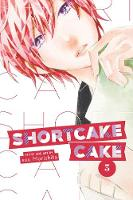 Shortcake Cake, Vol. 3 - Shortcake Cake 3 (Paperback)