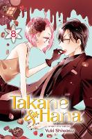 Takane & Hana, Vol. 8 - Takane & Hana 8 (Paperback)