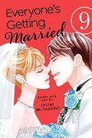 Everyone's Getting Married, Vol. 9 - Everyone's Getting Married 9 (Paperback)