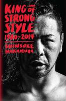 King of Strong Style