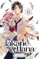 Takane & Hana, Vol. 11 - Takane & Hana 11 (Paperback)