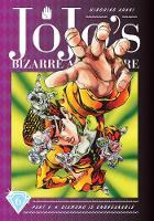 JoJo's Bizarre Adventure: Part 4--Diamond Is Unbreakable, Vol. 6 - JoJo's Bizarre Adventure: Part 4--Diamon 6 (Hardback)