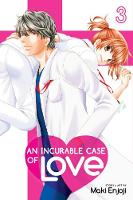 An Incurable Case of Love, Vol. 3 - An Incurable Case of Love 3 (Paperback)