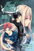 Food Wars!: Shokugeki no Soma, Vol. 32 - Food Wars!: Shokugeki no Soma 32 (Paperback)
