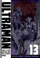 Ultraman, Vol. 13 - Ultraman 13 (Paperback)