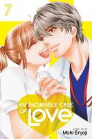An Incurable Case of Love, Vol. 7 - An Incurable Case of Love (Paperback)