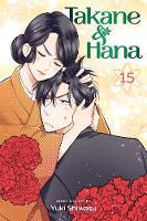 Takane & Hana, Vol. 15 - Takane & Hana 15 (Paperback)