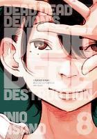 Dead Dead Demon's Dededede Destruction, Vol. 8 - Dead Dead Demon's Dededede Destruction 8 (Paperback)