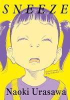 Sneeze: Naoki Urasawa Story Collection - Sneeze: Naoki Urasawa Story Collection (Paperback)