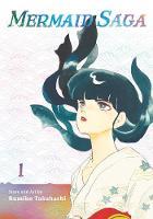 Mermaid Saga Collector's Edition, Vol. 1 - Mermaid Saga Collector's Edition 1 (Paperback)