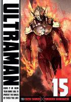 Ultraman, Vol. 15 - Ultraman 15 (Paperback)
