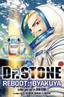Dr. STONE Reboot: Byakuya - Dr. STONE (Paperback)