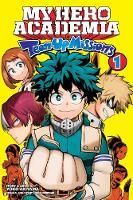 My Hero Academia: Team-Up Missions, Vol. 1 - My Hero Academia: Team-Up Missions 1 (Paperback)