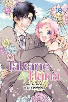 Takane & Hana, Vol. 18 (Limited Edition) - Takane & Hana 18 (Paperback)