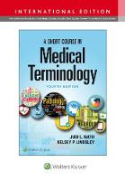 A Short Course in Medical Terminology (Paperback)