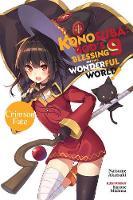 Konosuba: God's Blessing on This Wonderful World!, Vol. 9 (light novel) (Paperback)