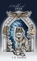 A Wolf in the Dark
