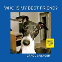 Who Is My Best Friend? Seeley Series Vol.1 (Paperback)