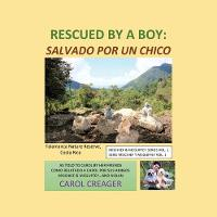Rescued By a Boy: Salvado Por Un Chico (Paperback)