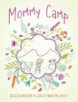 Mommy Camp