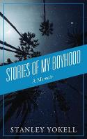 Stories of My Boyhood: A Memoir (Paperback)