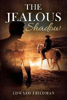 The Jealous Shadow (Paperback)