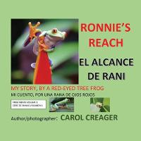 Ronnie's Reach: My Story, by a Red-eyed Tree Frog (Paperback)