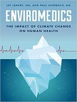 Enviromedics: The Impact of Climate Change on Human Health (CD-Audio)