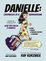 DANIELLE: Chronicles of a Superheroine and How You Can Be A Danielle (CD-Audio)
