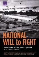 National Will to Fight: Why Some States Keep Fighting and Others Don't (Paperback)