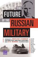 The Future of the Russian Military (Paperback)